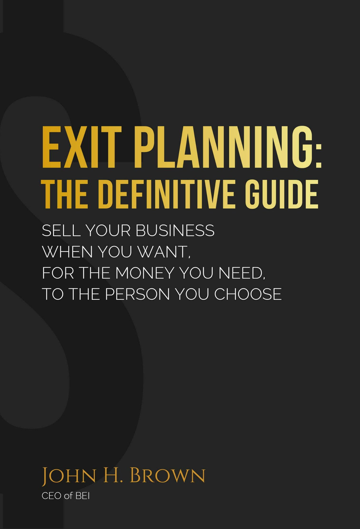Exit Planning The Definitive Guide
